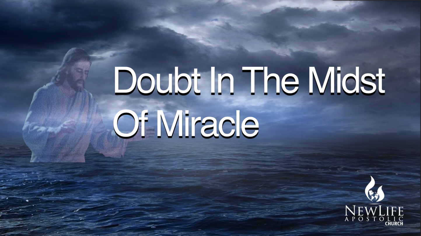 Doubt in the Midst of Miracle
