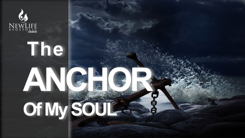 The Anchor of My Soul